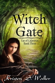 Witch Gate ebook by Kristen S. Walker