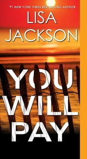 You Will Pay ebook by Lisa Jackson