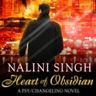 Heart of Obsidian audiobook by Nalini Singh