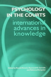 Psychology in the Courts ebook by Raymond R. Corrado,Rebecca Dempster,Ronald Roesch