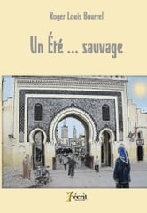 Un été sauvage ebook by Roger Louis  BOURREL