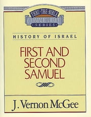 1 and 2 Samuel - History of Israel (1 and 2 Samuel) ebook by J. Vernon McGee