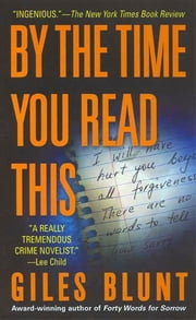 By the Time You Read This - A Novel ebook by Giles Blunt