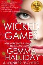 Wicked Games ebook by