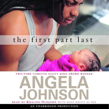 The First Part Last audiobook by Angela Johnson