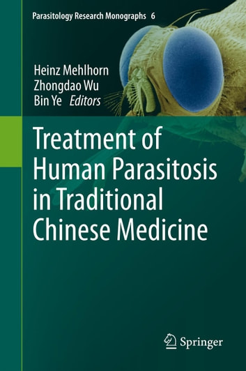 Treatment of Human Parasitosis in Traditional Chinese Medicine ebook by