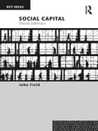 Social Capital ebook by John Field