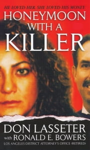 Honeymoon With A Killer ebook by Don Lasseter,Ronald E. Bowers