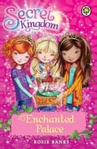 Enchanted Palace - Book 1 ebook by Rosie Banks