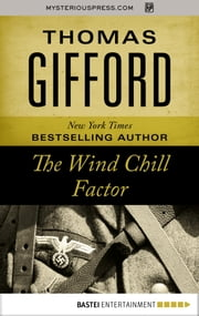 The Wind Chill Factor ebook by Thomas Gifford