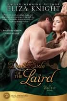 Dark Side of the Laird ebook by Knight Media, LLC