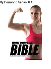 The Home Bible Workout ebook by Desmond Gahan