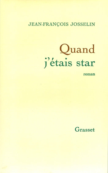 Quand j'étais star ebook by Jean-François Josselin