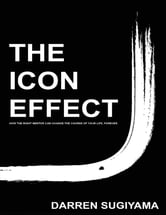 The Icon Effect ebook by Darren Sugiyama