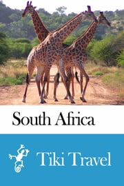 South Africa Travel Guide - Tiki Travel ebook by Tiki Travel