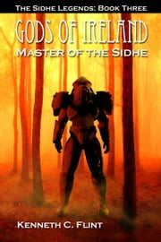 Master Of The Sidhe ebook by Kenneth C. Flint