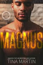 Magnus ebook by Tina Martin