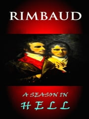 Rimbaud - A Season In Hell ebook by Arthur Rimbaud