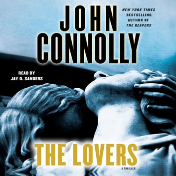 The Lovers - A Thriller audiobook by John Connolly