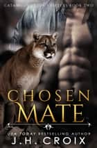 Chosen Mate ebook by J.H. Croix