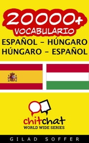 20000+ vocabulario español - húngaro ebook by Gilad Soffer