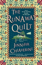 The Runaway Quilt - An Elm Creek Quilts Novel ebook by Jennifer Chiaverini