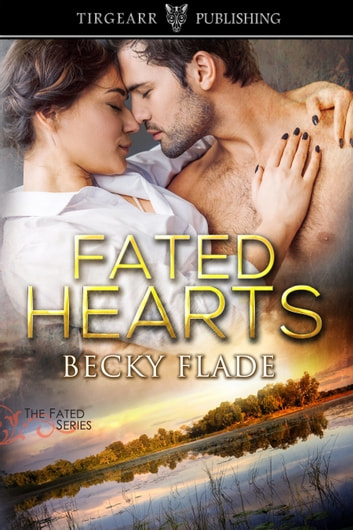 Fated Hearts ebook by Becky Flade