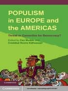 Populism in Europe and the Americas - Threat or Corrective for Democracy? ebook by Professor Cas Mudde, Professor Cristóbal Rovira Kaltwasser