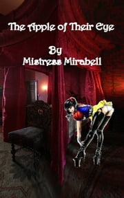 The Apple of Their Eye ebook by Mistress Mirabell