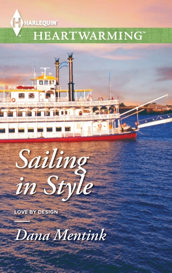 Sailing in Style ebook by Dana Mentink