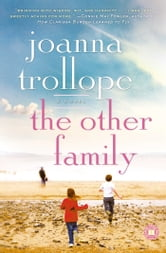 The Other Family - A Novel ebook by Joanna Trollope