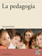 La pedagogia ebook by Immanuel Kant