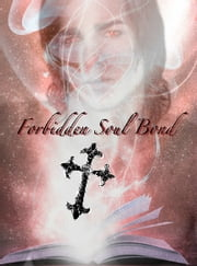 Forbidden Soul Bond Prequel ebook by Beth Wright