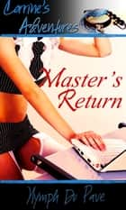 Master's Return ebook by Nymph Du Pave