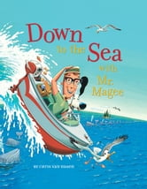Down to the Sea with Mr. Magee ebook by Chris Van Dusen
