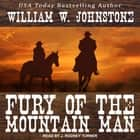 Fury of the Mountain Man audiobook by William W. Johnstone