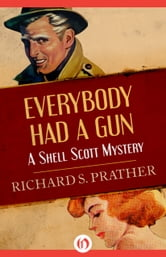 Everybody Had a Gun ebook by Richard S Prather