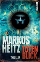 Totenblick - Thriller ebook by