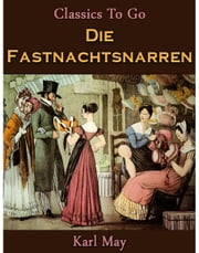 Die Fastnachtsnarren ebook by Karl May