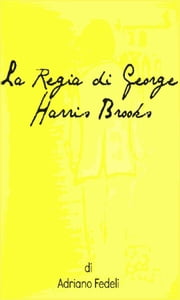 La Regia di George Harris Brooks ebook by Adriano Fedeli