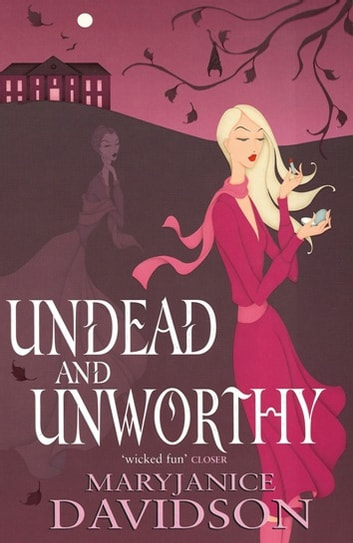 Undead And Unworthy - Number 7 in series ebook by MaryJanice Davidson