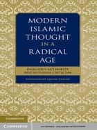 Modern Islamic Thought in a Radical Age ebook by Muhammad Qasim Zaman