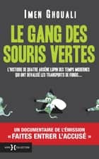 Le Gang des souris vertes ebook by Imen GHOUALI