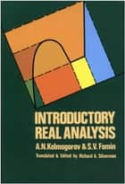 Introductory Real Analysis ebook by A. N. Kolmogorov,S. V. Fomin,Richard A. Silverman