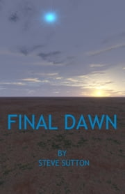 Final Dawn ebook by Steve Sutton