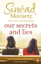 Our Secrets and Lies ebook by