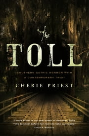 The Toll ebook by Cherie Priest