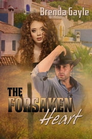 The Forsaken Heart ebook by Brenda Gayle