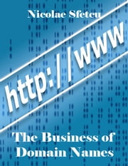 The Business of Domain Names ebook by Nicolae Sfetcu
