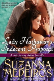 Lady Hathaway's Indecent Proposal ebook by Suzanna Medeiros